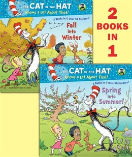 Book Spring Into Summer!/fall Into Winter!(dr. Seuss/cat In The Hat) by Tish Rabe