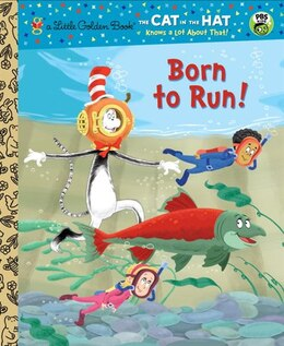 Book Born To Run! (dr. Seuss/cat In The Hat) by Tish Rabe
