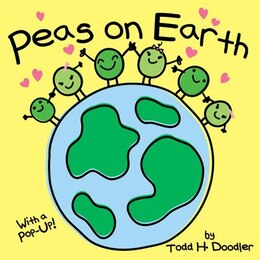 Book Peas On Earth by Todd H. Doodler