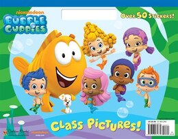 Book Class Pictures! (bubble Guppies) by Golden Books