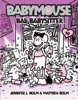 Book Babymouse #19: Bad Babysitter by Jennifer L. Holm