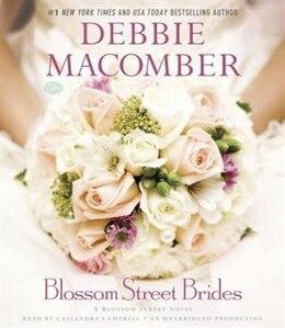 Book Blossom Street Brides: A Blossom Street Novel by Debbie Macomber