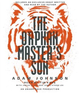 Book The Orphan Master's Son: A Novel by Adam Johnson