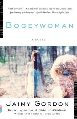 Book Bogeywoman by Jaimy Gordon