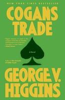 Cogan's Trade: A Thriller