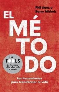 Book El Método: Las Herramientas Para Transformar Tu Vida by Phil Stutz