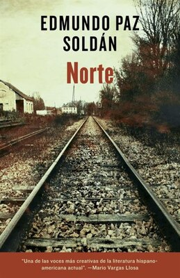Book Norte by Edmundo Paz-soldan
