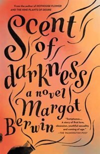 Book Scent Of Darkness by Margot Berwin