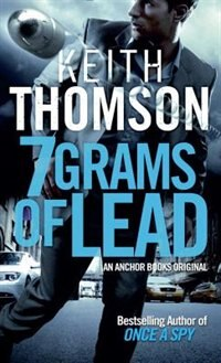 Book Seven Grams Of Lead by Keith Thomson