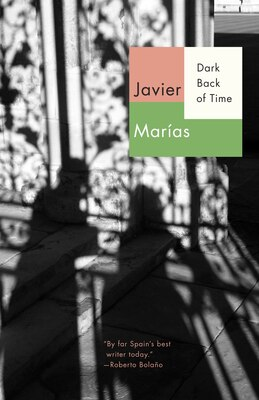 Book Dark Back Of Time by Javier Marias
