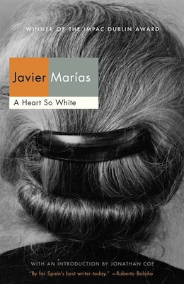 Book A Heart So White by Javier Marias