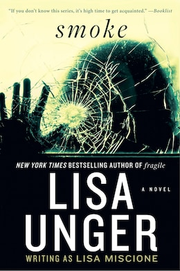 Book Smoke: A Novel by Lisa Unger