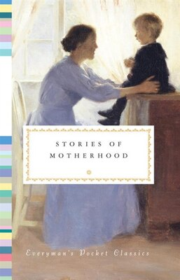 Book Stories Of Motherhood by Diana Secker Tesdell