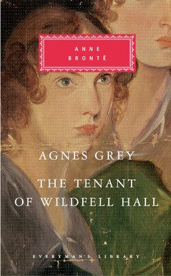 Book Agnes Grey, The Tenant Of Wildfell Hall by Anne Bronte