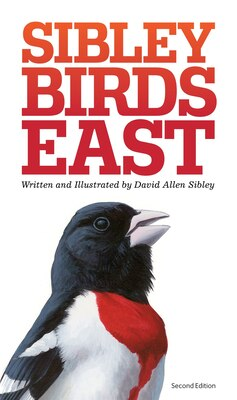 Book The Sibley Field Guide To Birds Of Eastern North America: Second Edition by David Sibley
