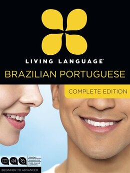 Book Living Language Brazilian Portuguese, Complete Edition: Beginner Through Advanced Course, Including… by Living Language