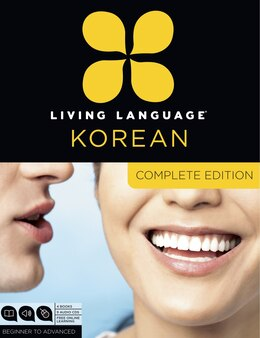 Book Living Language Korean, Complete Edition: Beginner Through Advanced Course, Including 3 Coursebooks… by Jaemin Living Language