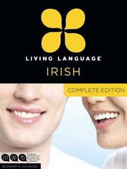 Book Living Language Irish, Complete Edition: Beginner Through Advanced Course, Including 3 Coursebooks… by Living Language