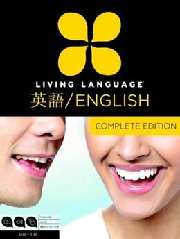 Book Living Language English For Japanese Speakers, Complete Edition (esl/ell): Beginner Through… by Living Language