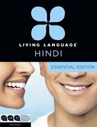 Living Language Hindi, Essential Edition: Beginner Course, Including Coursebook, 3 Audio Cds, Hindi…