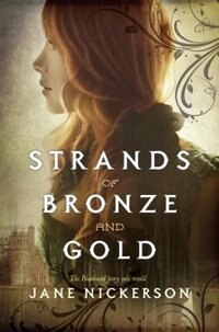 Book Strands Of Bronze And Gold by Jane Nickerson