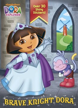 Book Brave Knight Dora (dora The Explorer) by Golden Books