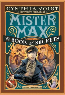 Book Mister Max: The Book Of Secrets: Mister Max 2 by Cynthia Voigt