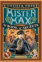 Mister Max: The Book Of Secrets: Mister Max 2
