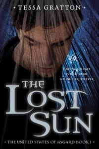 The Lost Sun: Book 1 Of United States Of Asgard