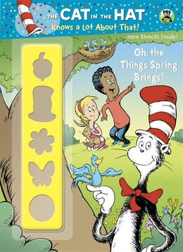 Book Oh, The Things Spring Brings! (dr. Seuss/cat In The Hat) by Golden Books
