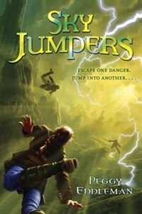Book Sky Jumpers: Book 1 by Peggy Eddleman
