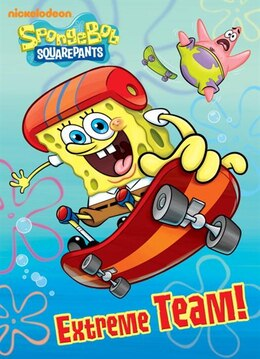 Book Extreme Team! (spongebob Squarepants) by Golden Books