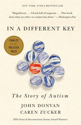 Book In A Different Key: The Story Of Autism by John Donvan