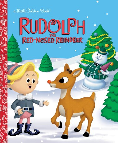 Rudolph The Red-nosed Reindeer (rudolph The Red-nosed Reindeer) by Rick Bunsen
