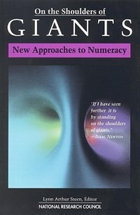 Book On The Shoulders Of Giants: New Approaches To Numeracy by Lynn Arthur Steen