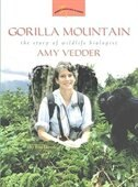 Book Gorilla Mountain: The Story Of Wildlife Biologist Amy Vedder by Rene Ebersole