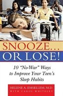 Book Snooze... or Lose: 10 No War Ways to Improve Your Teens Sleeping Habits by Emsellem