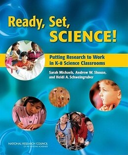 Book Ready, Set Science!: Putting Research to Work in the K-8 Scie nce Classroom by Michaels