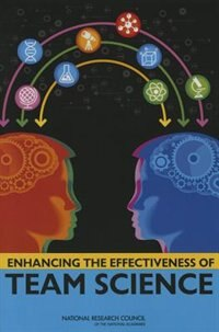 Book Enhancing The Effectiveness Of Team Science by Nancy J. Cooke