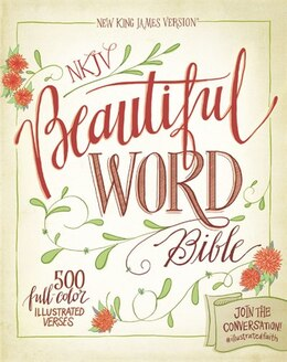 Book NKJV, Beautiful Word Bible, Hardcover, Red Letter Edition: 500 Full-Color Illustrated Verses by Zondervan