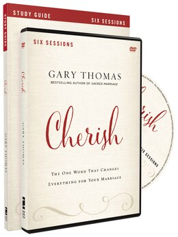 Book Cherish Study Guide with DVD: The One Word That Changes Everything for Your Marriage by Gary L. Thomas