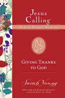 Giving Thanks To God by Sarah Young