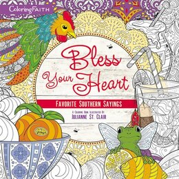 Book Bless Your Heart Adult Coloring Book: Favorite Southern Sayings by Thomas Nelson