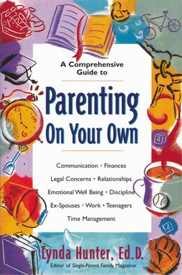 Book Parenting on Your Own by Lynda Hunter