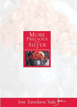 Book More Precious Than Silver: 366 Daily Devotional Readings by Joni Eareckson Tada