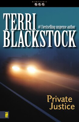 Book Private Justice: Private Justice by Terri Blackstock