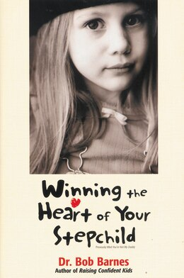 Book Winning the Heart of Your Stepchild by Robert G. Barnes
