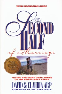 The Second Half of Marriage: Facing the Eight Challenges of the Empty-Nest Years