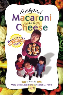 Book Beyond Macaroni and Cheese by Mary Beth Lagerborg