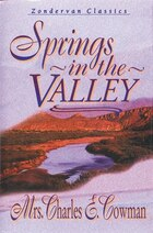 Springs In The Valley: Zondervan Classic